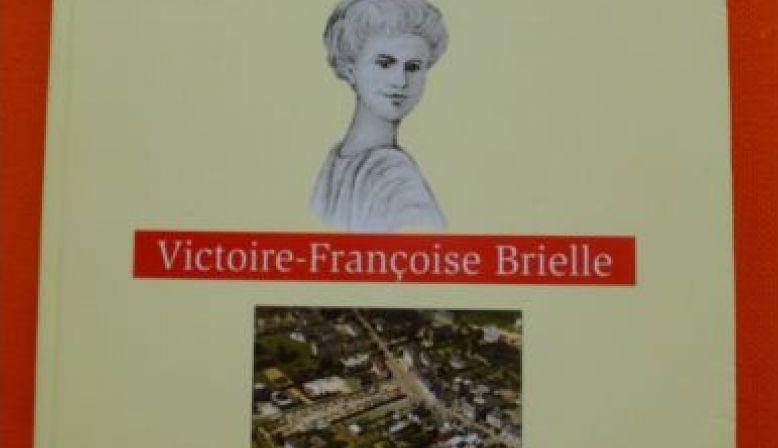 Livre La Vie de la Servante de DIEU Victoire-Françoise BRIELLE