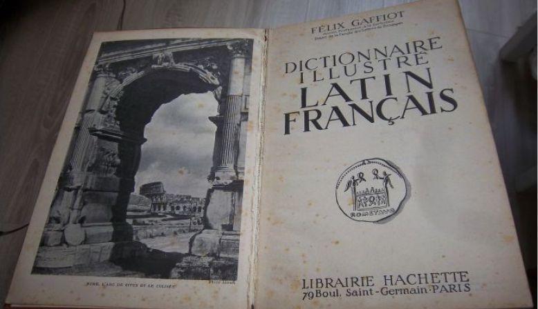 Vends dictionnaire GAFFIOT latin-français - librairie Hachette 1934