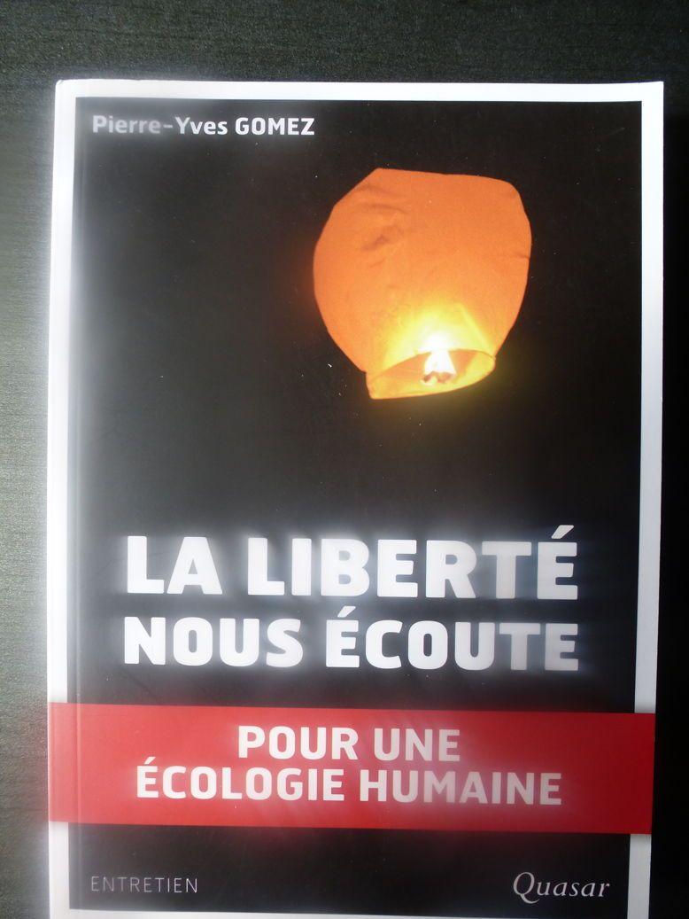 """Livre """"La LIBERTE nous ECOUTE"""" , pour une Ecologie Humaine"""