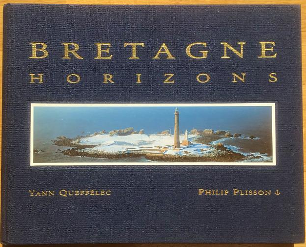 """""""Bretagne Horizons"""" Y. Queffelec - P. Plisson"""