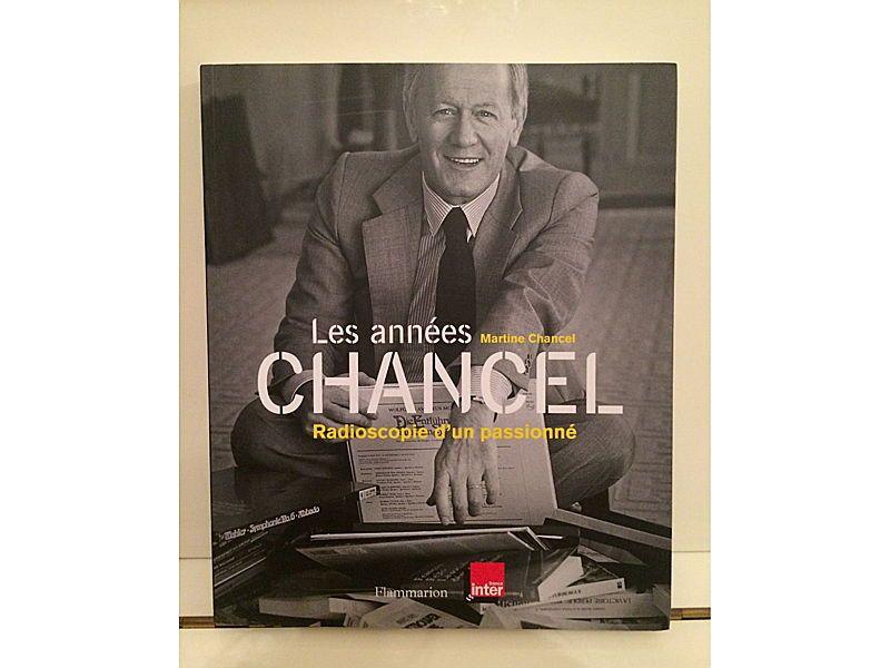 """""""Les années Chancel """" de Martine Chancel (état Neuf)"""