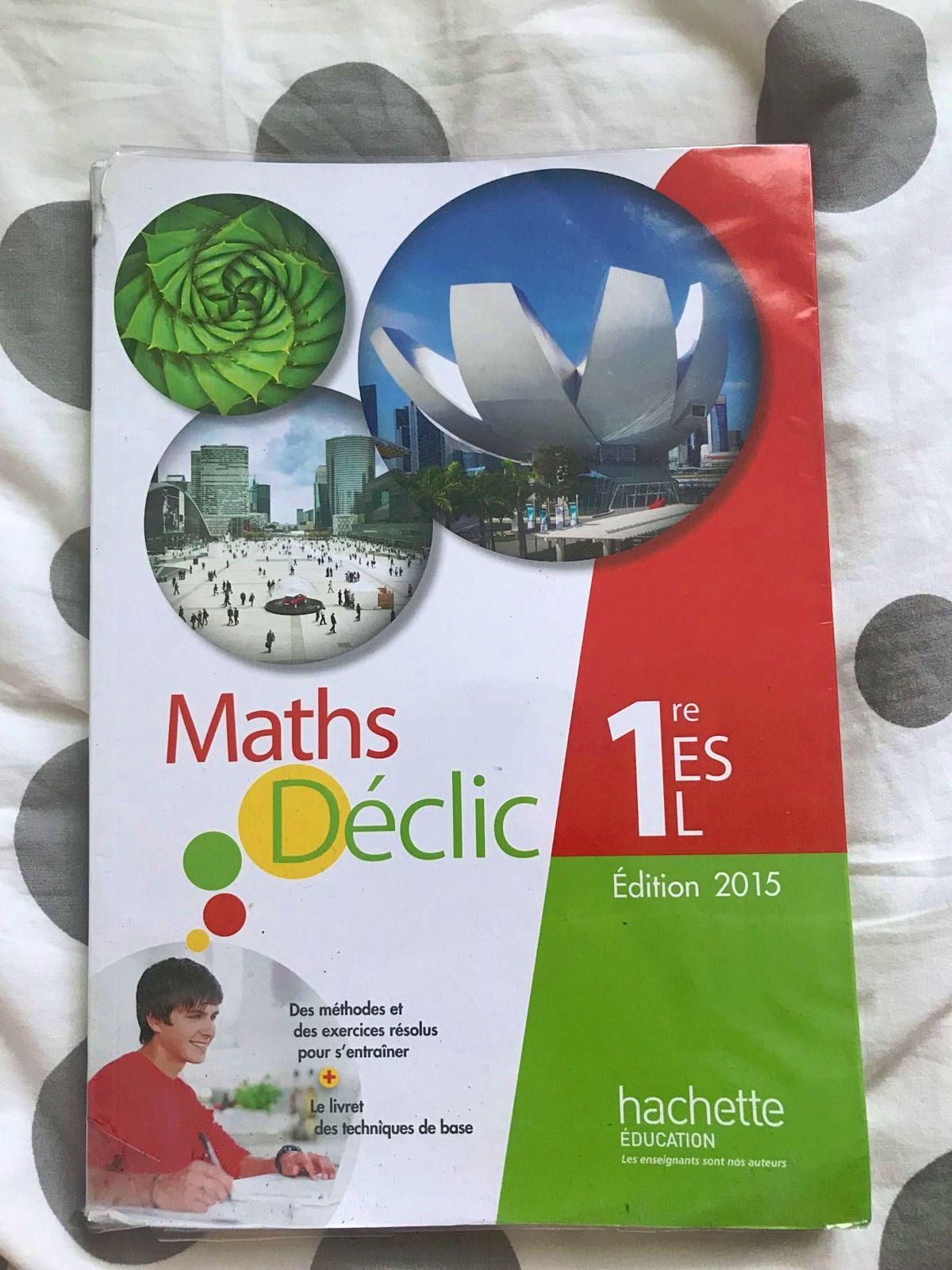 LIVRE Mathématiques Déclic 1re ES / L - édition 2015