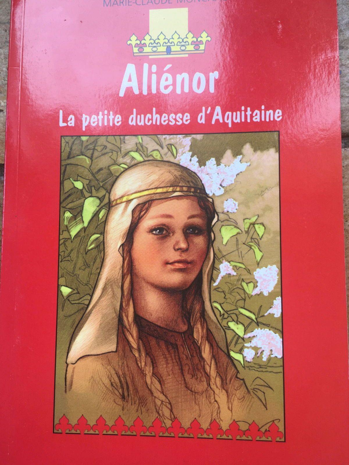 Propose livre: Alienor la petite duchesse d'Aquitaine