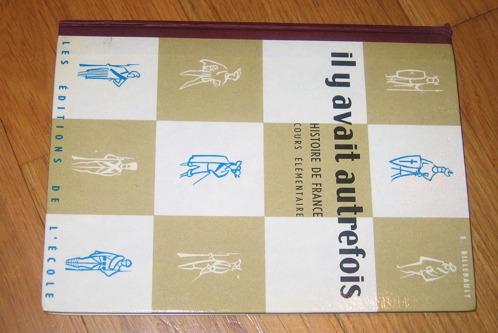 """Vends livre """"Il y avait autrefois"""" par É. Billebault - CE - livre des années 50"""