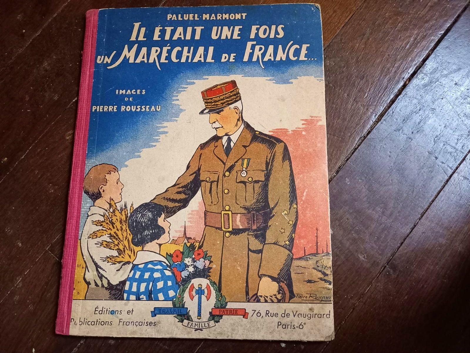 Vends livre ancien - ll était une fois un Maréchal de France 1941