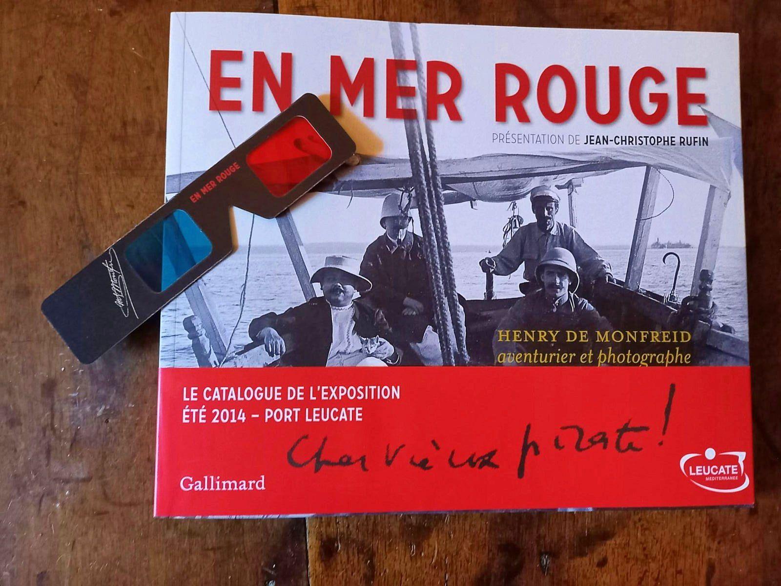 Henry de Monfreid aventurier photographe Livre Expo 2014Port Leucate