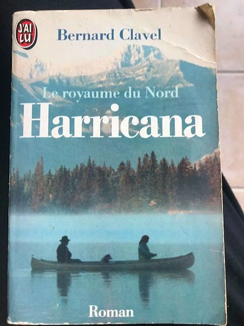 Livre Harricana de Bernard clavel