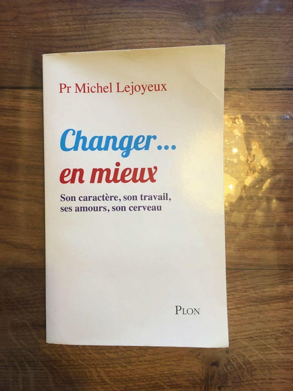 Livre du Professeur Michel Lejoyeux, Changer en mieux… Bon état