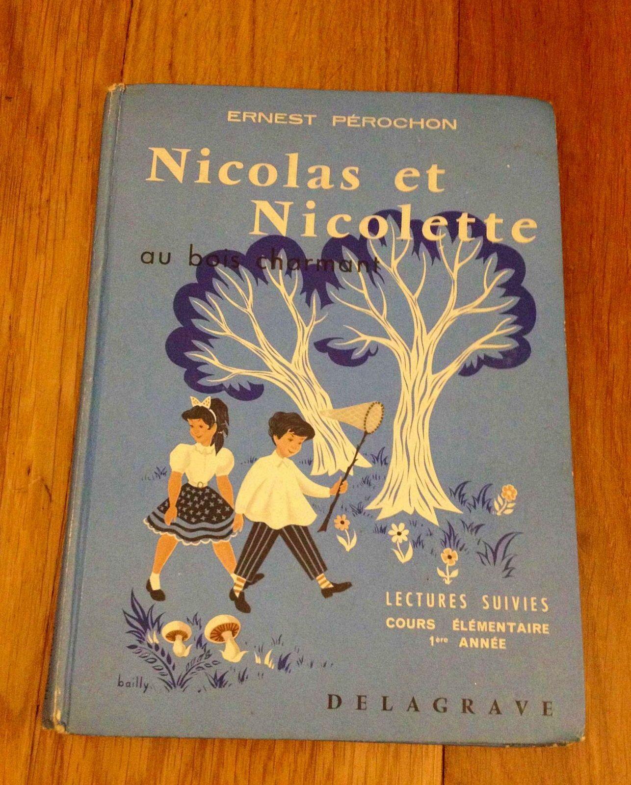Nicolas et Nicolette au bois charmant. Roman scolaire CE1- 1961