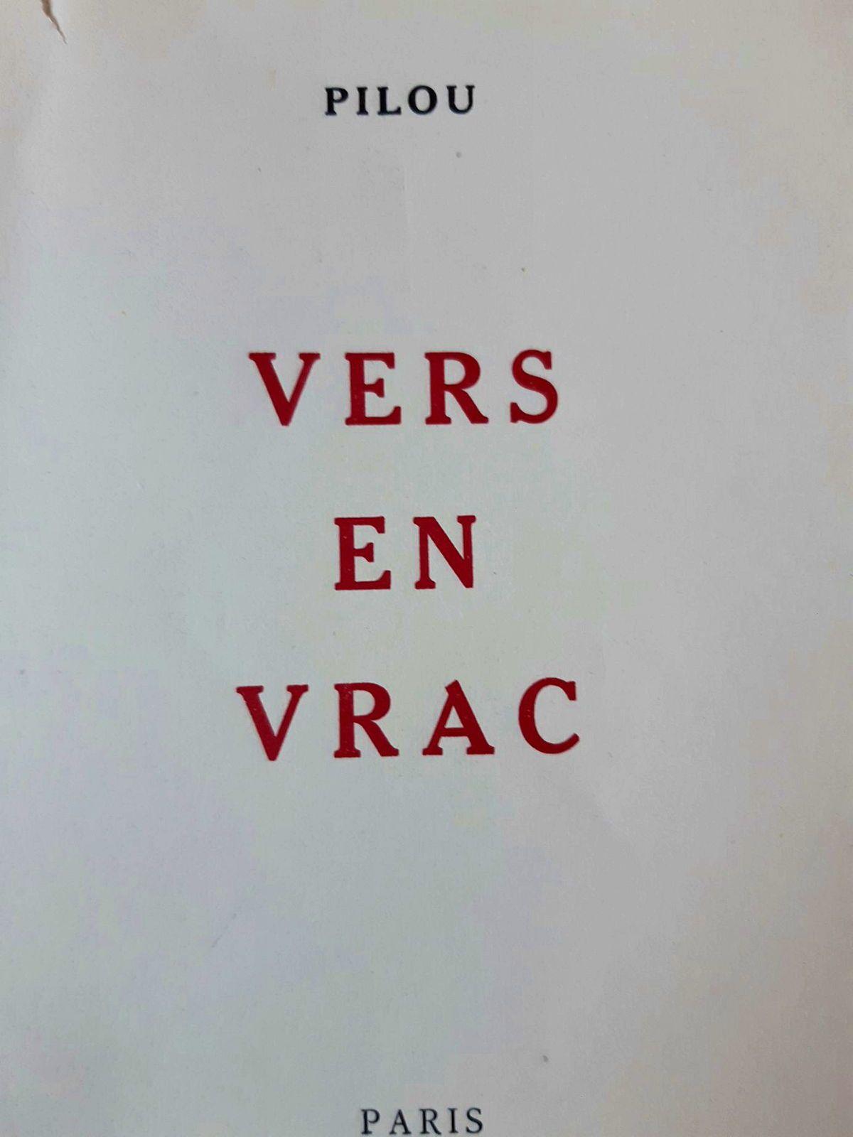 PILOU (père de Brigitte Bardot) : Vers en vrac (1960)
