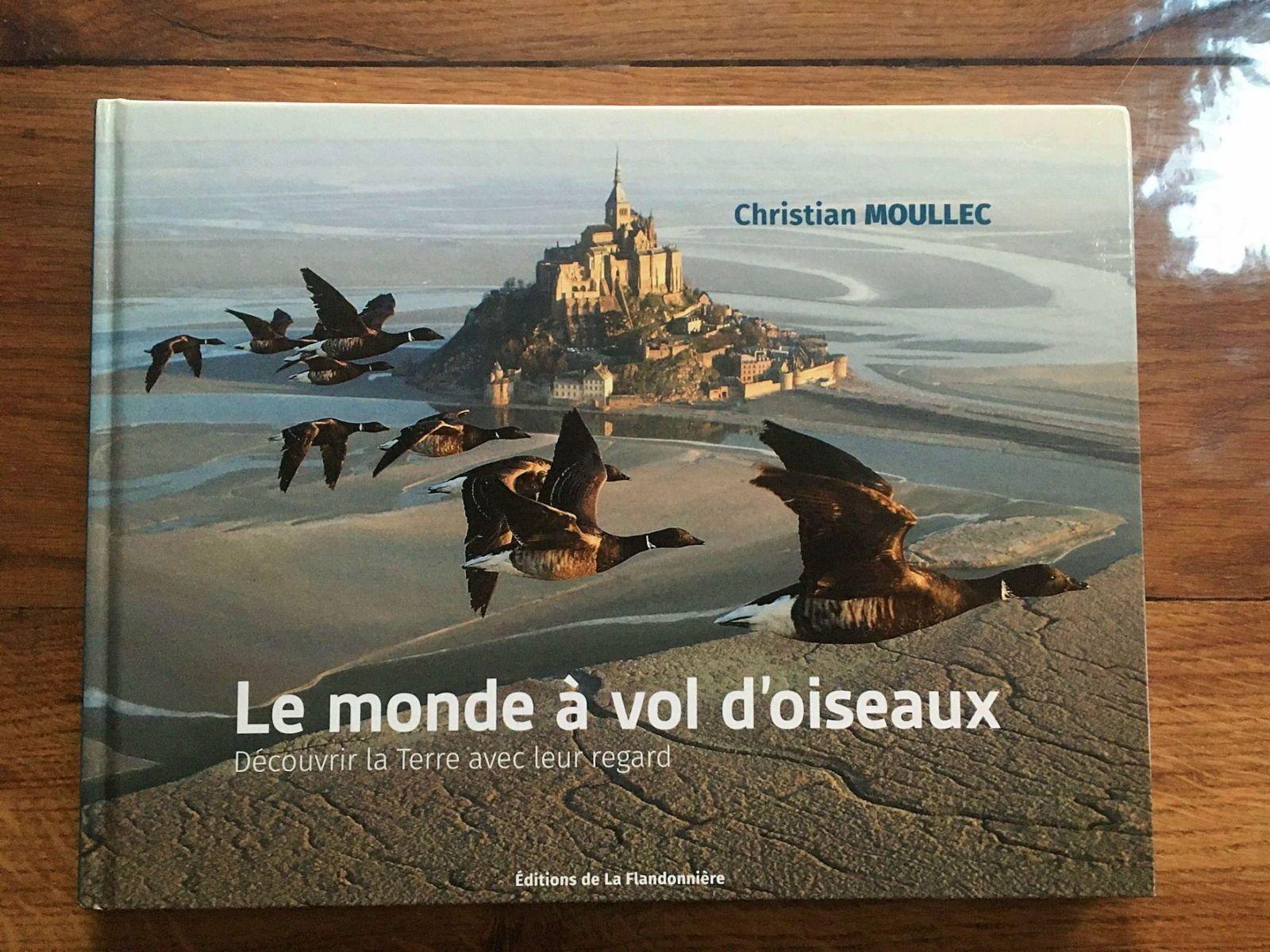 Vends livre Le monde à vol d'oiseaux de Christian Moullec, état neuf